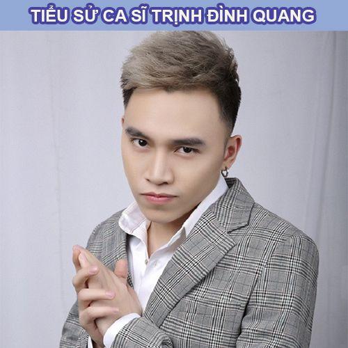 Ca sĩ Trịnh Đình Quang là ai?
