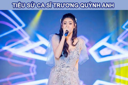 Ca sĩ Trương Quỳnh Anh có sự nghiệp thế nào?